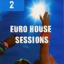 Euro House Sessions Volume 2/Candy Shop