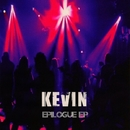 Epilogue EP/Kevin