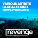 Global Sound (Volume 003)/DJ Favorite & DJ Kharitonov & DJ Lykov & Mars3ll & DJ Dnk & Niela Rocks & Doublefast & Rafa3ll & Mr. Romano & Zhan & Rimsky