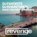 Rock The Party (Remixes Part 2)/DJ Favorite & DJ Kharitonov & Mars3ll & Jonvs & Almost Home