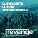 Speechless (Official Single)/DJ Favorite & DJ Dnk