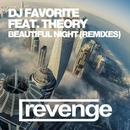 Beautiful Night (Official Remixes)/DJ Favorite & Theory & DJ Flight & DJ Zhukovsky & Grander