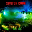 Take Off/Switch Cook