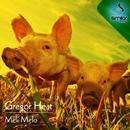 Meli Melo EP/Gregor Heat & Barrios & Johan Lewis & Gergor Heat