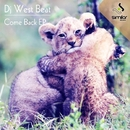 Come Back/DJ WestBeat