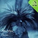 Groovin/Alex Mine