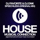 Speechless - Single/DJ Favorite & DJ Dnk
