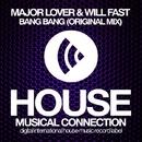 Bang Bang - Single/Will Fast & Major Lover