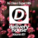 Nu Disco Super Hits (Volume 001)/DJ Favorite & DJ Kharitonov & Going Crazy & Theory & Will Fast & Mars3ll & Major Lover & DJ Dnk & Raf Marchesini & Mr. Freeman & Pasha Snegir' & Digo & Brayan Bhiggest & Velial