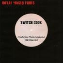 Clubbin' Phenomenon/Switch Cook