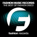 The Best Of Fashion Disco 2016/DJ Favorite & DJ Kharitonov & Going Crazy & Theory & Will Fast & Recovery Mafia & Mars3ll & Major Lover & DJ Dnk & Heart Saver & Dave Ramone & Raf Marchesini & Mr. Freeman & Pasha Snegir' & Digo & Brayan Bhiggest & Velial
