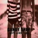 Give And Take/Candy Shop