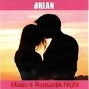 Music 4 Romantik Night/Brian