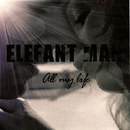 All My Life/Big Room Academy & Elefant Man & Urban Radio