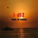 Made In Trance/I-Biz