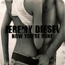 You're Gone EP/Jeremy Diesel
