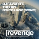 Beautiful Night - Single/DJ Favorite & Theory & DJ Zhukovsky