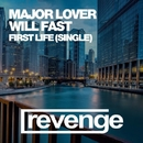 First Life - Single/Will Fast & Major Lover