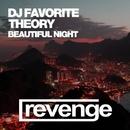 Beautiful Night - Single/DJ Favorite & Theory