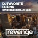 Speechless - Single/DJ Dnk/DJ Favorite