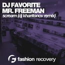 Scream (Back To Miami) - Single/DJ Favorite & DJ Kharitonov & Mr. Freeman
