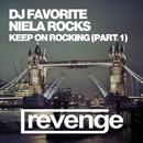 Keep On Rocking (Part 1)/DJ Dnk/Niela Rocks/Jonvs/DJ Favorite