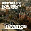 Love Tonight - Single/Drop Killers