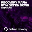 Gettin Down - Single/Recovery Mafia