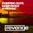 Everybody In The Place - Single/Pumping Guys