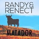 Matador/Randy & Renect