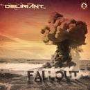 Fallout/Deliriant