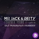Forever Young/Mr. Jack & Dirty