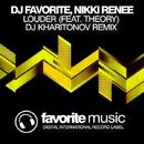 Louder - Single/DJ Favorite & DJ Kharitonov & Nikki Renee & Theory