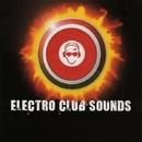 Electro Club Sounds/Dino Sor & Dj Mojito & Various & Elektron M