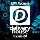 EDM Madness (Volume 004)/DJ Favorite & Drop Killers & Brilliant Brothers & Will Fast & Freshdance Project & DJ Lykov & Max Bolotov & DJ Zhukovsky & DJ Dnk & Dave Ramone & Doublefast & F_Sar