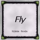 Fly - Single/Keiron Raven