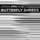 Butterfly Shreds/Simone Sims Longo & Aluphobia