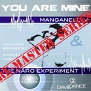 You Are Mine - Single/MANGANELLI V & THE NARO EXPERIMENT & Marcel Blaeske