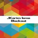 Blackout - Single/Karim Isma