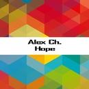 Hope - Single/Alex Ch.
