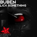 Lick Something/Buben