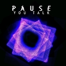 You Talk/Pause