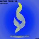 Embargo - Single/Night Templar