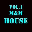 M&M HOUSE/Royal Music Paris & Central Galactic & Candy Shop & Big Room Academy & Dino Sor & Nightloverz & Pyramid Legends & Elektron M & DUB NTN & I - BIZ & FLP Box & Electro Suspects & Elefant Man & FICO & Dj A Jensen