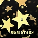 M&M Stars, Vol. 2/Infarkto Beats & Lastkill & BRINK! & Spellrise & SharmuttaDJ & Ky P.S & 0FADER & Dj MiG & Paul Bexx. & Prank! & Dj Djugger & Erqu Ali & Mortuus & Sierra & The Pacient & Big Fucking Gun