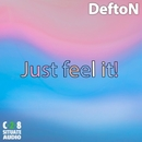 Just Feel It/Defton