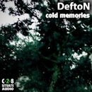 Cold Memories/Defton
