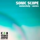 Melancholy / Aurora/Sonic Scope