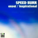 Onset / Inspirational/Speed Burr