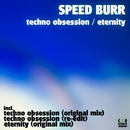 Techno / Obsession Eternity/Speed Burr